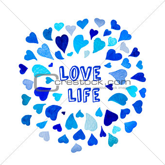 Positive motivation slogan in frame made of watercolor hearts. Vector watercolor wreath.