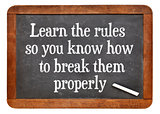 Learn and break rules