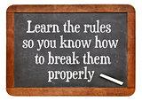 Learn and break rules