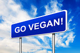 Go Vegan Road Sign