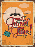 "Retro metal sign ""it's travel time"""