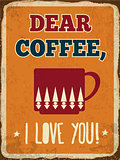 "Retro metal sign ""Dear coffee, I love you"""