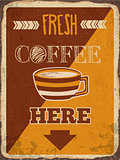 "Retro metal sign ""Fresh coffee here"""