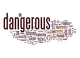 Dangerous word cloud with white background