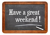 have a great weekend on blackboard