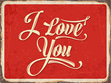 "Retro metal sign "" I love you"""