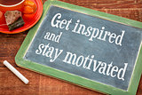 get inspired and stay motivated