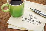 focus on the positive on napkin