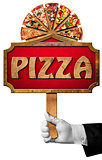 Pizza - Sign with Hand of Waiter