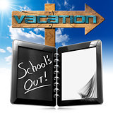 Schoo is Out  - Vacation Sign