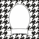 Hand drawn vector frame on houndstooth black and white background