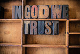 In God We Trust Concept Wooden Letterpress Theme
