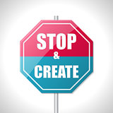 Stop and create traffic sign