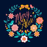 Flower wedding invitation card, Mary and Alex, greeting