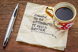 choose to be optimistic on napkin