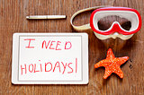 I need holidays in a tablet and a dive mask and a starfish
