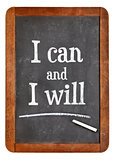 I can and will motivation text on balckboard