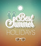 Best Summer Holidays typographic design.