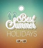 Best Summer Holidays typographic design.