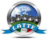 Italy Milk - Metal Icon in Italian Language