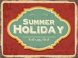 "Retro metal sign "" Summer holiday"""