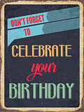 "Retro metal sign "" Celebrate your birthday"""