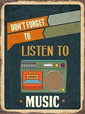 "Retro metal sign "" Listen music"""