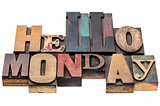 Hello Monday typography abstract