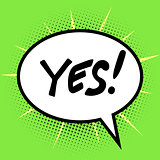 Yes inscription bubble comic book retro pop art