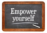 Empower yourself motivational phrase