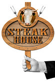 Steak House -  Sign with Hand of Waiter