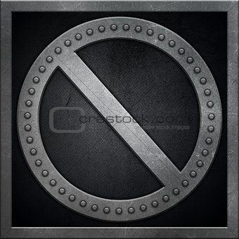Abstract metallic background with no entry sign shape