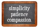 Simplicity, patience and compassion