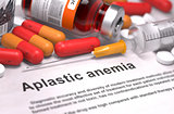 Diagnosis - Aplastic Anemia. Medical Concept.
