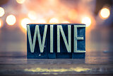 Wine Concept Metal Letterpress Type