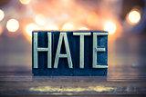 Hate Concept Metal Letterpress Type