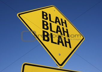 Blah, Blah, Blah road sign