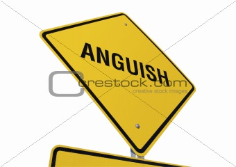 Anguish road sign isolated.