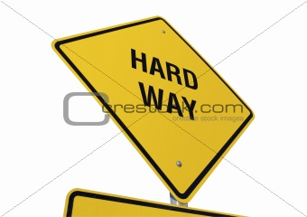 Hard Way road sign isolated.
