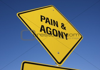 Pain & Agony road sign.
