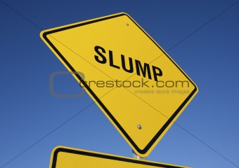 Slump road sign.
