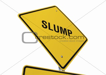 Slump road sign isolated.