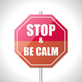 Stop and be calm traffic sign