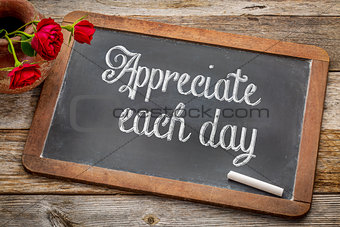 Appreciate each day on blackboard