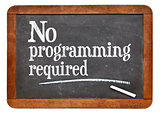 No programming required blackboard sign