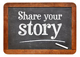 Share your story blackboard sign