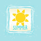 summer with sun sign in frame over blue old paper background
