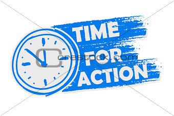 time for action with clock, blue drawn banner with sign