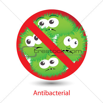 Antibacterial sign with a funny cartoon bacteria.