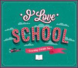 I Love School typographic design.